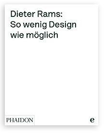 Buch, Dieter Rams: So wenig Design wie möglich