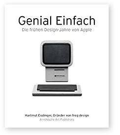 Buch, Genial Einfach, Die frühen Design-Jahre von Apple